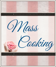 Mass-Cooking
